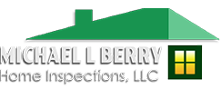 Michael L. Berry Home Inspections, LLC