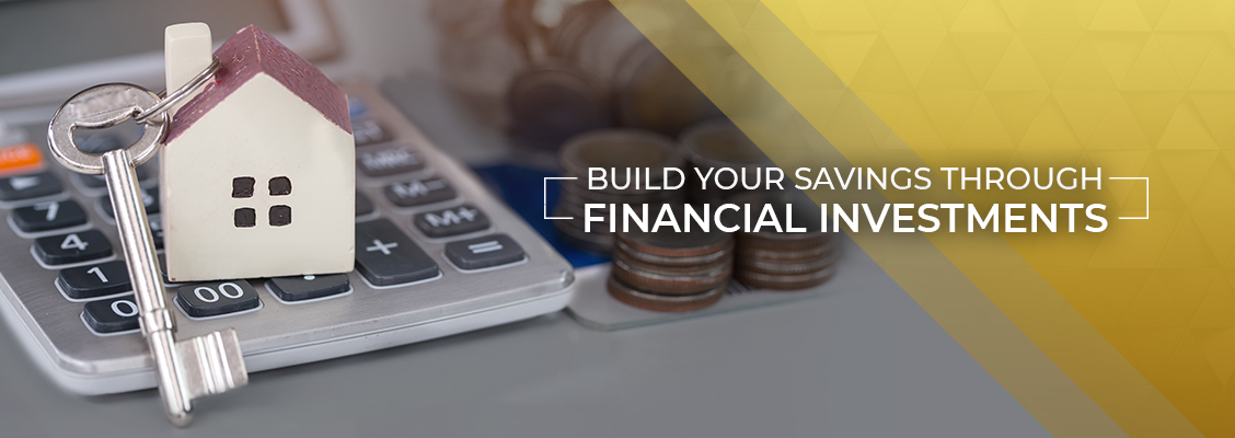 Build Your Savings Through Financial Investments Thornhill
