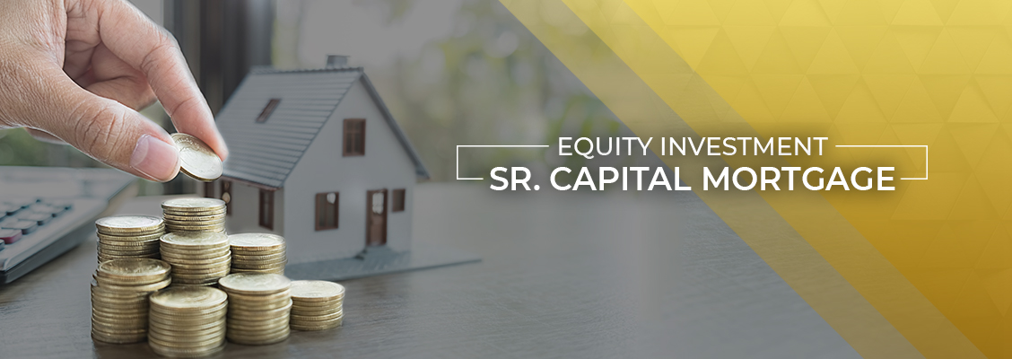 Equity Investment Sr Capital Mortgage