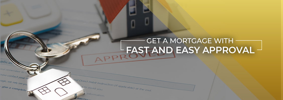 Get A Mortgage With Fast And Easy Approval Thornhill
