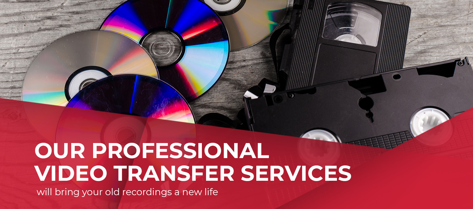Our professional Video Transfer Services will bring your old recordings a new life