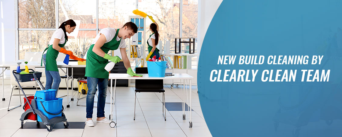 New Build Cleaning Services