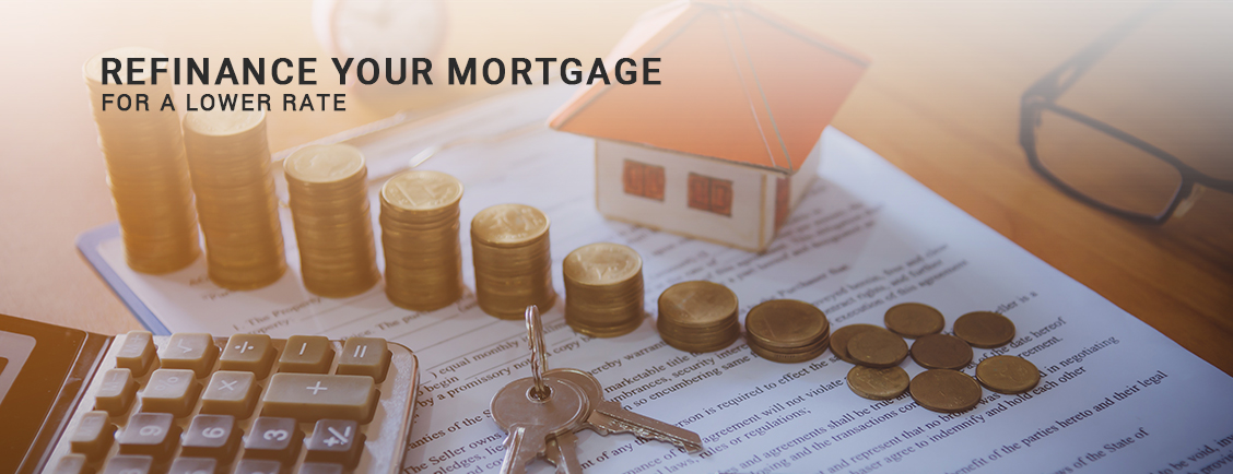 Refinance Your Mortgage For A Lower Rate