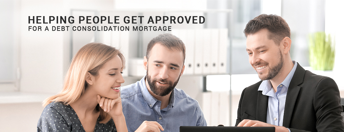 Helping People Get Approved For A Debt Consolidation Mortgage