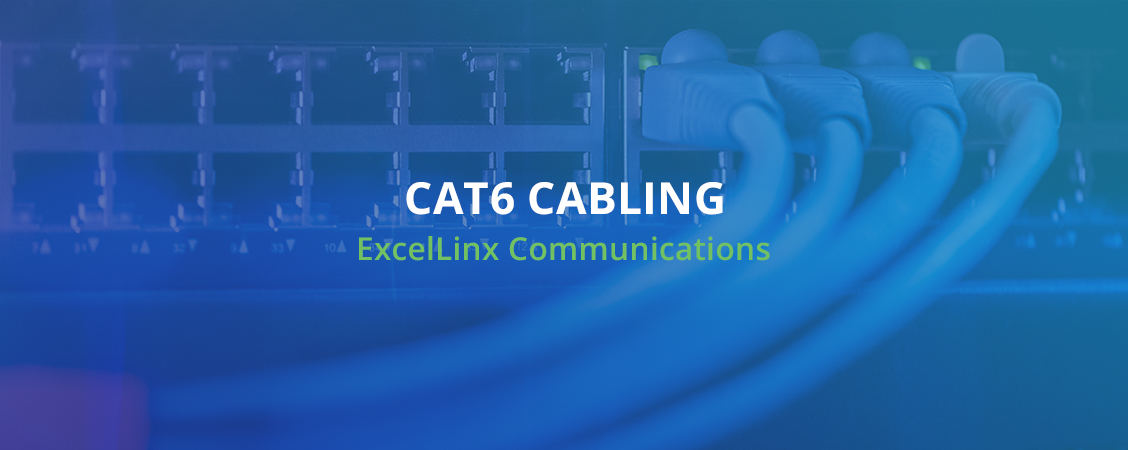 Cat6 Cabling ExcelLinx Communications Toronto