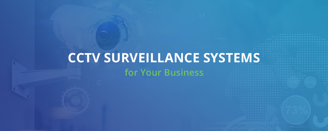 CCTV Surveillance Systems for Your Business Toronto