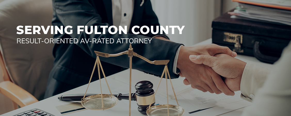 Result-Oriented AV-Rated Attorney Serving Fulton County