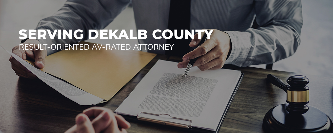 Result-Oriented AV-Rated Attorney Serving DeKalb County