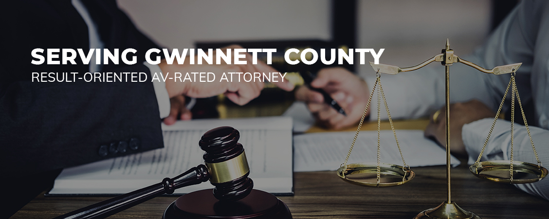 Result-Oriented AV-Rated Attorney Serving Gwinnett County