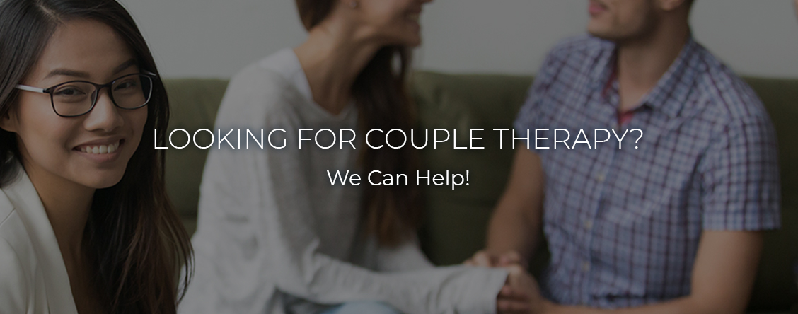 Looking for Couple Therapy We Can Help North Vancouver BC