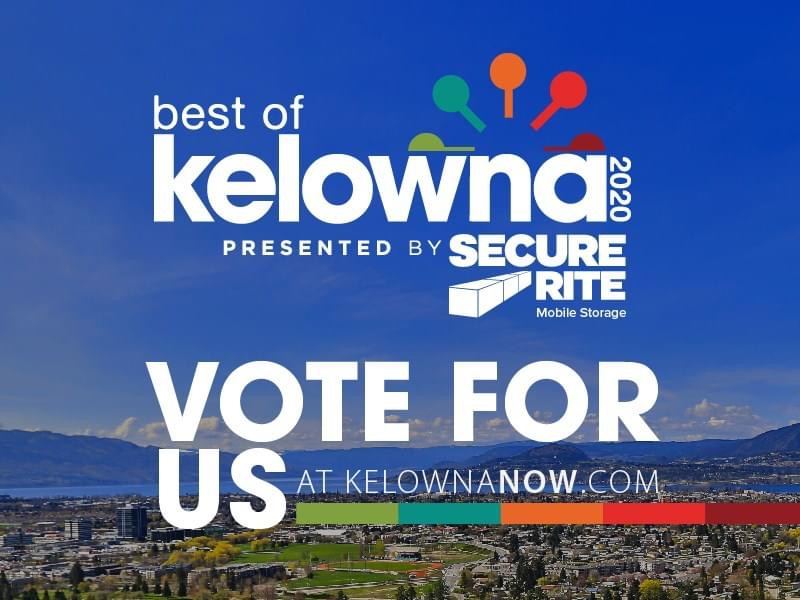 Kelowna vote for us