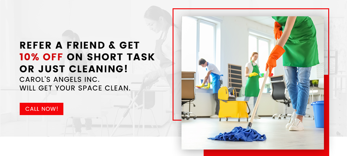 Refer A Friend & Get 10% Off Short Task Or Just Cleaning!