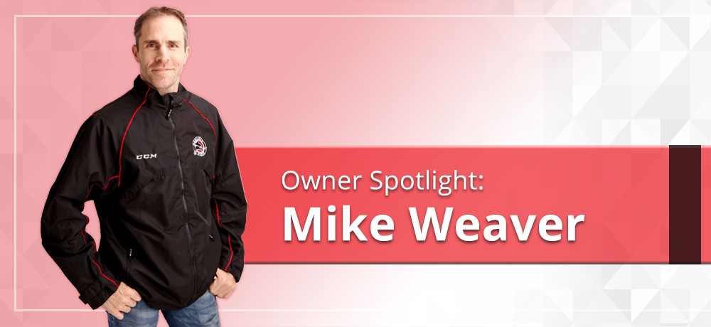 Owner Spotlight: Mike Weaver