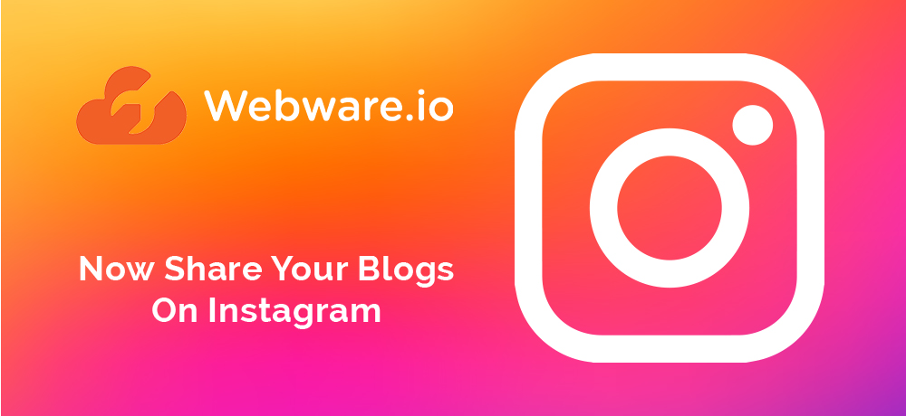 Now Share Your Blogs On Instagram