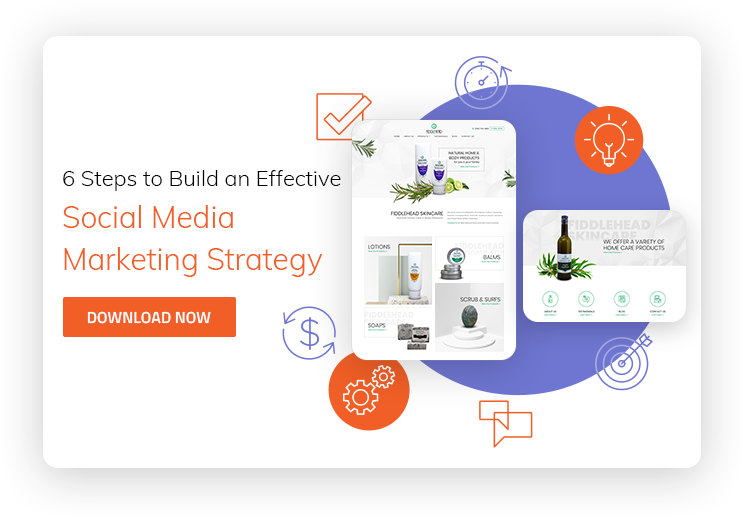6 Steps to Build an Effective Social Media Marketing Strategy